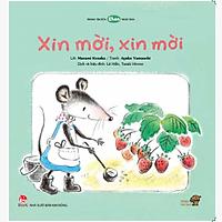 Xin mời, xin mời-Mọt sách Mogu - Tranh truyện Ehon kích thích tư duy cho trẻ từ 1-6 tuổi trở lên.