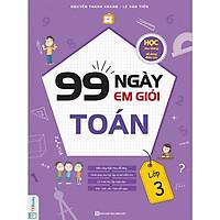 99 Ngày Em Giỏi Toán Lớp 3 ( tặng kèm bookmark )