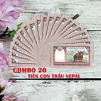 Combo 20 tờ lưu niệm hình con Trâu của Nepal, dùng để sưu tầm, lưu niệm, làm tiền lì xì độc lạ, may mắn, ý nghĩa - TMT Collection - SP005071
