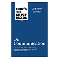 Harvard Business Review's 10 Must Reads: On Communication