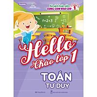 Hello Chào Lớp 1 - Toán Tư Duy
