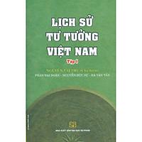 Lịch Sử Tư Tưởng Việt Nam - Tập 1