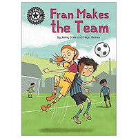 Fran Makes The Team: Independent Reading 16 (Reading Champion)