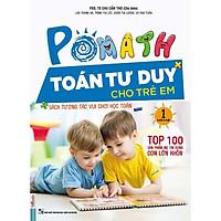 POMath - Toán Tư Duy Cho Trẻ Em (4-6 tuổi) Tập 1 (Học Kèm App MCBooks Application) (Quét Mã QR Để Nhận Quà) (Tặng Thêm Bút Hoạt Hình Cực Kute)