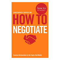 How To Negotiate - How To: Academy (Paperback)