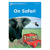 Oxford Dolphin Readers Level 1: On Safari