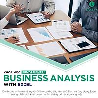 Khóa học Phân tích Dữ liệu trong Kinh Doanh -  Fundamental Business Analysis tiêu chuẩn Quốc tế cùng Chuyên gia