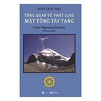 Tổng Quan Về Phật Giáo Mật Tông Tây Tạng - Tặng Kèm Sổ Tay