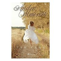 Cuốn tiểu thuyết ngọt ngào và sâu lắng - Tâm cảnh