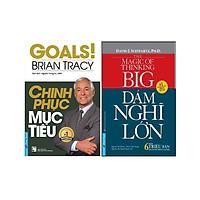 Combo 2 Cuốn Sách: Chinh Phục Mục Tiêu + Dám Nghĩ Lớn