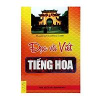 Đọc Và Viết Tiếng Hoa