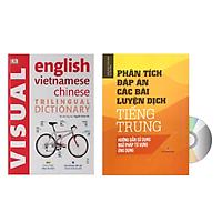 Combo 2 sách Từ điển hình ảnh Tam Ngữ Trung Anh Việt – Visual English Vietnamese Chinese Trilingual Dictionary + Phân tích đáp án các bài luyện dịch Tiếng Trung +DVD tài liệu