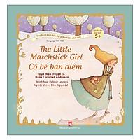 Truyện Cổ Kinh Điển Thế Giới Với Bản Dịch Mới - Cô Bé Bán Diêm - The Little Matchstick Girl