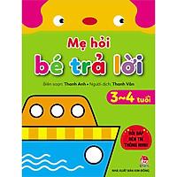 Sách - Mẹ Hỏi Bé Trả Lời 3-4 tuổi - NXB Kim Đồng
