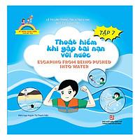 Kỹ Năng Thoát Hiểm Cho Bé Yêu (Tập 7): Thoát Hiểm Khi Gặp Tai Nạn Với Nước - Escapting From Being Pushed Into Water