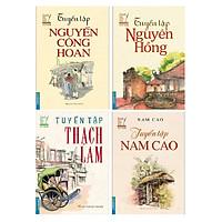 Combo Tuyển Tập Nam Cao, Tuyển tập Thạch Lam, Tuyển tập Nguyễn Công Hoan, Tuyển tập Nguyên Hồng (tái bản)