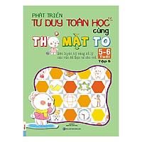 Phát Triển Tư Duy Toán Học Cùng Thỏ Mặt To 5-6 Tuổi (Tập 5)