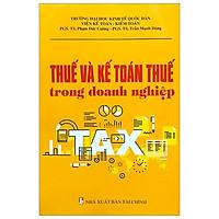 Thuế Và Kế Toán Thuế Trong Doanh Nghiệp (2019)
