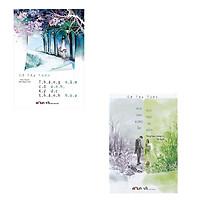 Combo 2 cuốn tiểu thuyết đặc sắc của Cố Tây Tước: Tháng Năm Có Anh Ký Ức Thành Hoa - Nơi Nào Đông Ấm, Nơi Nào Hạ Mát