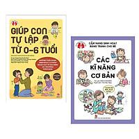 Combo Sách kỹ năng sống và Nuôi dạy con tự lập kiểu Nhật: Giúp Con Tự Lập Từ 0-6 Tuổi + Cẩm Nang Sinh Hoạt Bằng Tranh Cho Bé - Các Kỹ Năng Cơ Bản (Tặng kèm bookmark Happy Life)