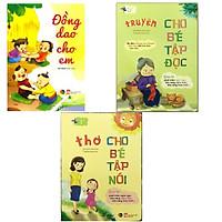 Combo 3 quyển - Đồng dao cho em _ Thơ cho bé tập nói + Truyện cho bé tập đọc
