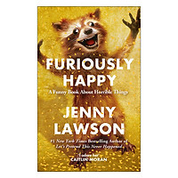 Furiously Happy (Paperback)