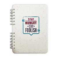 Sổ Notebook Bìa Cứng - Stay Hungry Stay Foolish