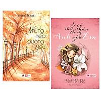Combo 2 Cuốn Sách Ngôn Tình Hay Nhất: Sẽ Có Thiên Thần Thay Anh Yêu Em ( Tái Bản 2018 ) + Những Nẻo Đường Yêu / Tặng Kèm Bookmark Happy Life