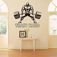 Decal Dán Tường Sticker Bodybuilding Gymer Gánh Tạ Train Hard Động Lực