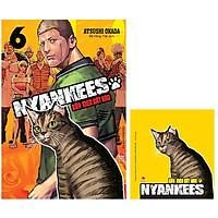 Nyankees - Bầy Mèo Bất Hảo - Tập 6 - Tặng Kèm Lót Ly