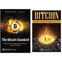 Combo BITCOIN - Bong Bóng Tài Chính Hay Tương Lai Của Tiền Tệ+The Bitcoin Standard - Quá Khứ Biến Động, Hiện Tại Bùng Nổ, Tương Lai Đột Phá