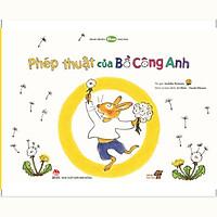 Phép thuật của Bồ Công Anh  - Tranh truyện Ehon kích thích khả năng quan sát cho trẻ từ 3-6 tuổi - Mọt sách Mogu