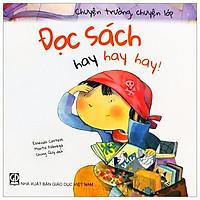 Chuyện Trường, Chuyện Lớp - Đọc Sách Hay Hay Hay!