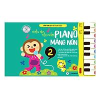Tuyển Tập Tiểu Phẩm Piano Măng Non Phần 2