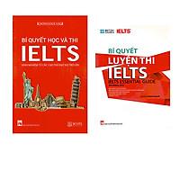 Combo Bí Quyết Học Và Thi IELTS + Bí Quyết Luyện Thi IELTS