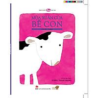 Mùa xuân của Bê Con - Tranh truyện Ehon kích thích khả năng sáng tạo cho trẻ từ 3-6 tuổi.