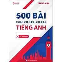500 bài luyện Đọc Hiểu – Đọc Điền Tiếng Anh