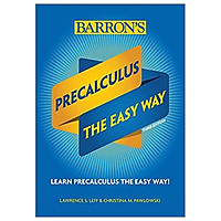 Precalculus: The Easy Way (Barron's Easy Way)