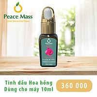 Tinh dầu hoa hồng Peace Mass dùng cho máy khuêch tán 10ml