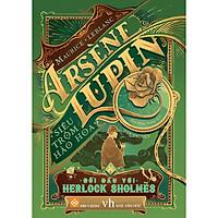 Arsène Lupin - Siêu Trộm Hào Hoa - Đối Đầu Với Herlock Sholmès