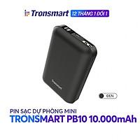 Sạc dự phòng 10000mAh Tronsmart PB10 Sạc nhanh Led hiển thị PIN - Hàng chính hãng