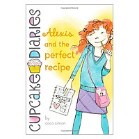 Cupcake Diaries #04: Alexis & the Perfect Recipe