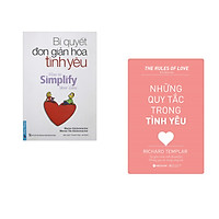 Combo 2 cuốn sách: Bí Quyết Đơn Giản Hóa Tình Yêu + Những quy tắc trong tình yêu