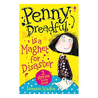Usborne Young Fiction: Penny Dreadful Is A Magnet For Disaster  (Age 5+)