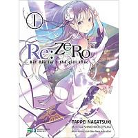 Re:zero - Bắt Đầu Lại Ở Thế Giới Khác - 1 (Tái Bản)