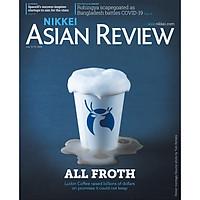 Nikkei Asian Review: All Froth - 28.20 tạp chí nước ngoài, chính hãng, nhập khẩu từ Singapore