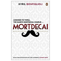 Don't Point That Thing At Me: The Book That Inspired The Mortdecai Film (Charlie Mortdecai Series 1)