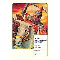 Sách - Hoàng Lê Nhất Thống Chí Diễn Nghĩa (TB 2021) (tặng kèm bookmark thiết kế)