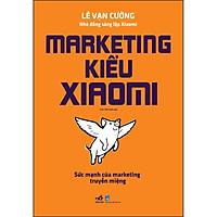 Marketing Kiểu Xiaomi