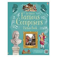 Usborne Classical Music: Famous Composers Picture Book